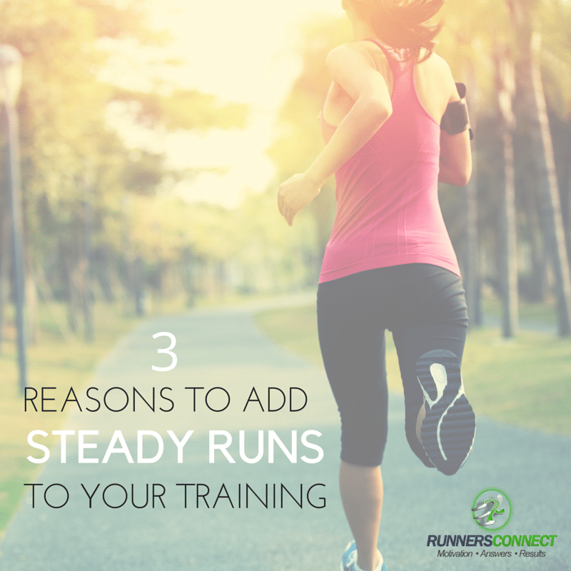 chaussures de séparation 81da6 57214 3 Reasons You Need to Add Steady Runs to Your Training ...