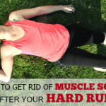 9 Ways to Get Rid of Muscle Soreness After a Hard Run