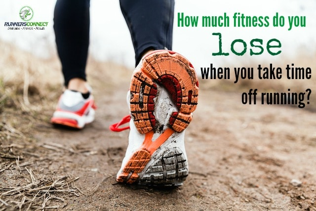Learn exactly how much fitness and conditioning you'll lose from missing running due to injury or sickness.