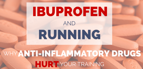 Research shows that anti-inflammatory drugs can actually limit or cancel out the training benefit of your runs. Here's why and when its ok to take NSAIDs