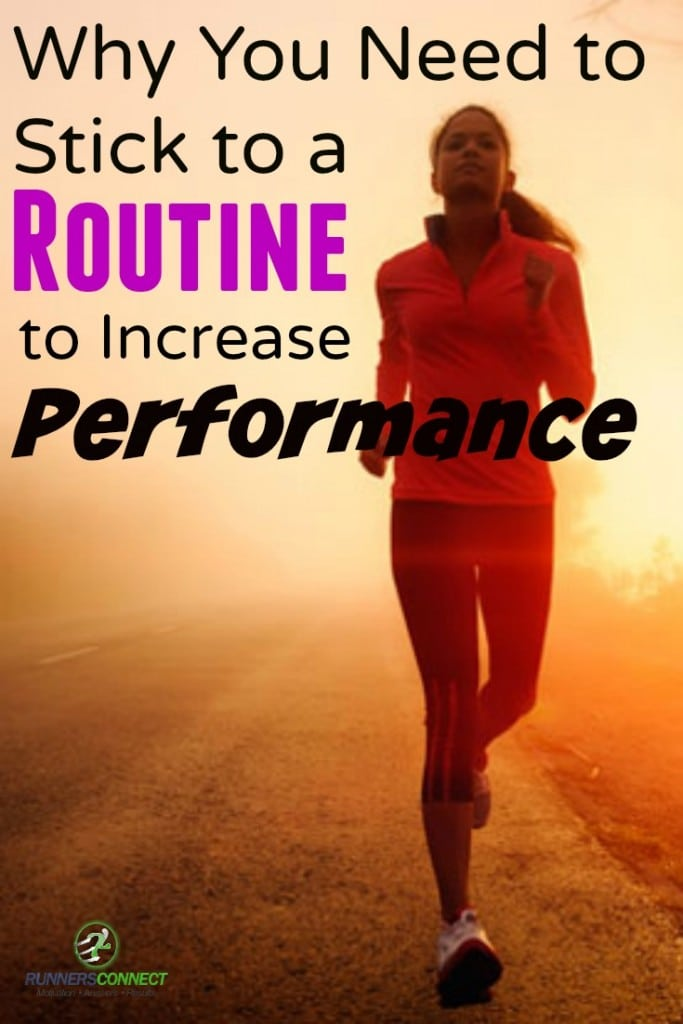 Establishing and sticking to a routine is one of the simplest ways to remain more consistent in your workouts and to improve performance.