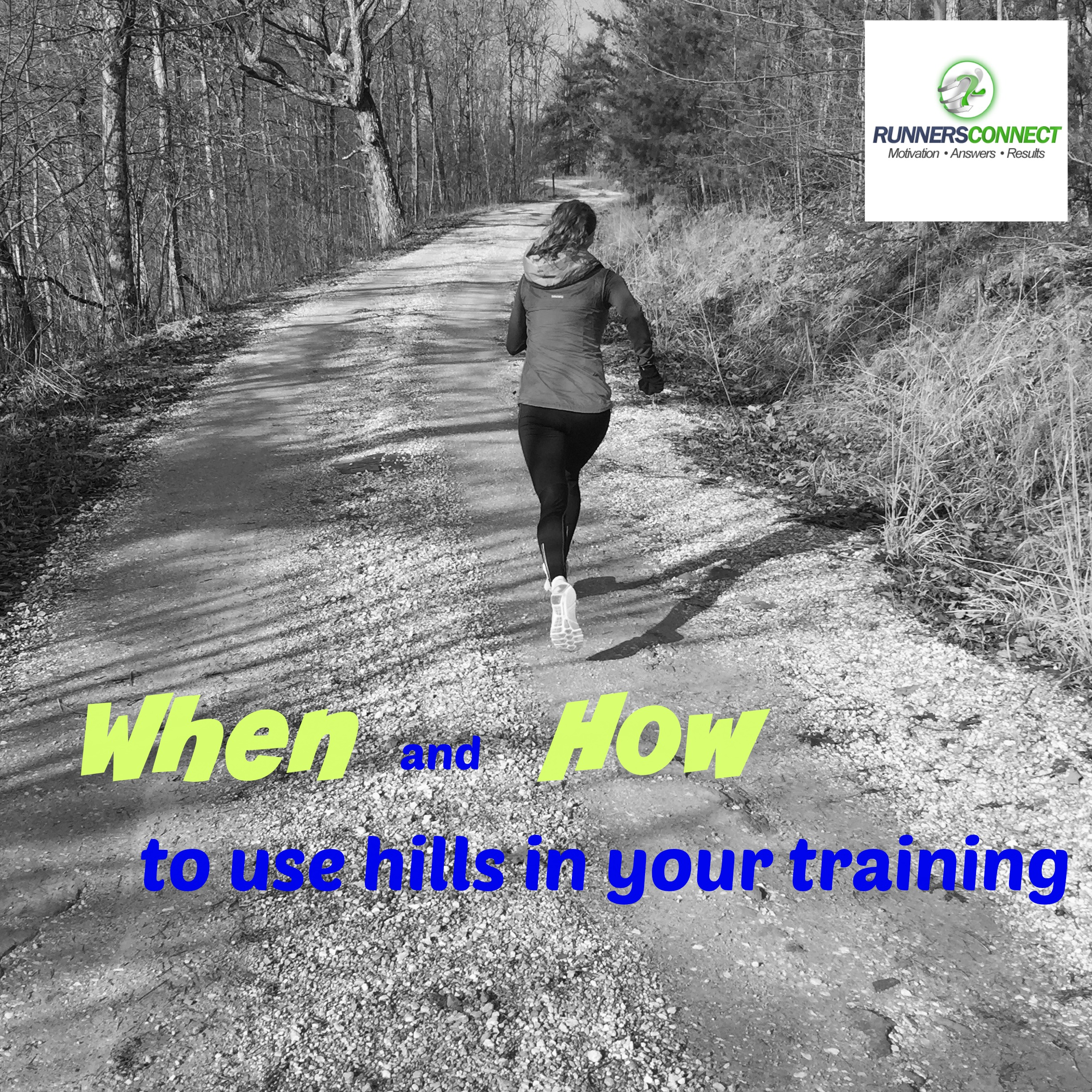When and How to use hills in your training