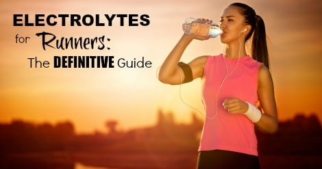 Electrolytes can be confusing. We explain what they are, why you need to maintain your levels, and how to determine what you need to feel good running, prevent cramping, and run your fastest.