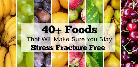 No runner wants a stress fracture. Help prevent them (and the pain they bring) by adding these 40 food options to your diet. Help repair your injuries faster too!