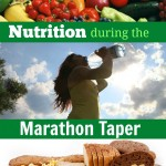 Nutrition During the Marathon Taper