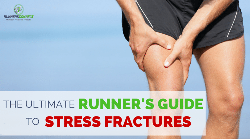 The Ultimate Runner S Guide To Stress Fractures