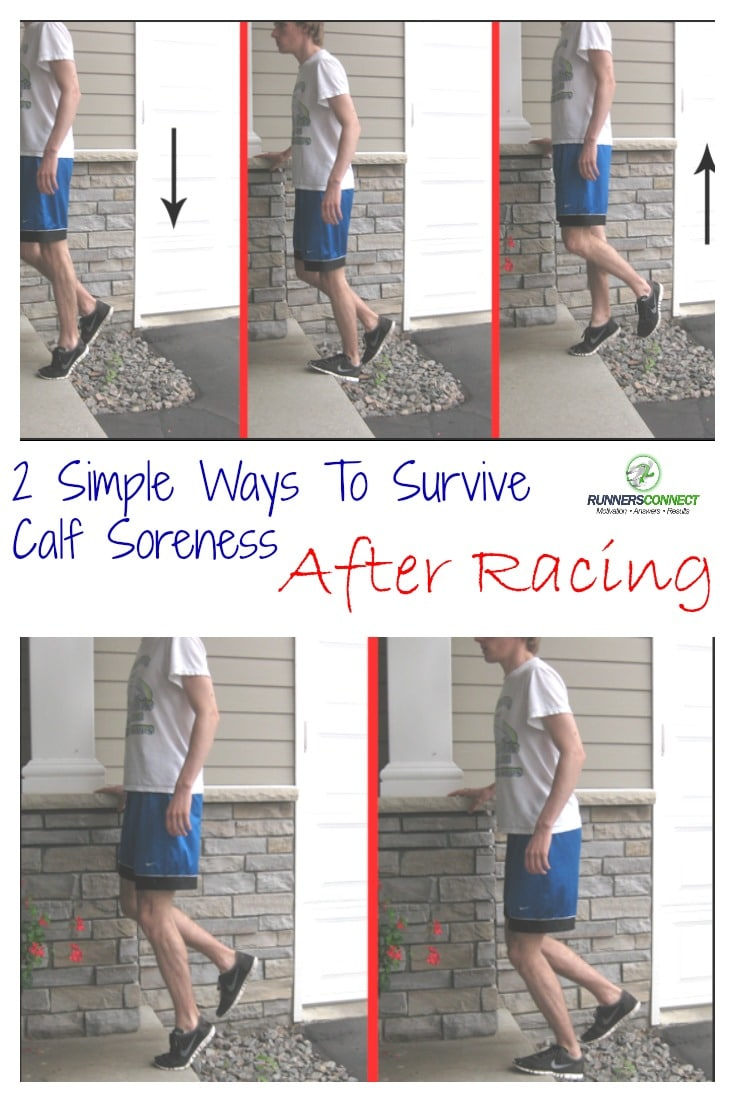 2 Simple Ways To Survive Calf Soreness After Racing