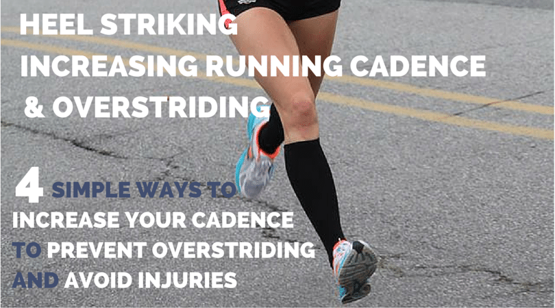 4 Simple Steps to Improve Your Cadence to Prevent Overstriding