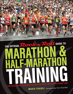 The Official Rock n' Roll Guide to Marathon and Half Marathon training