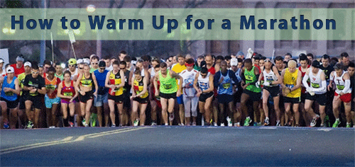 how to warm up for a marathon