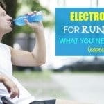 Electrolytes for Runners: What You Need to Know
