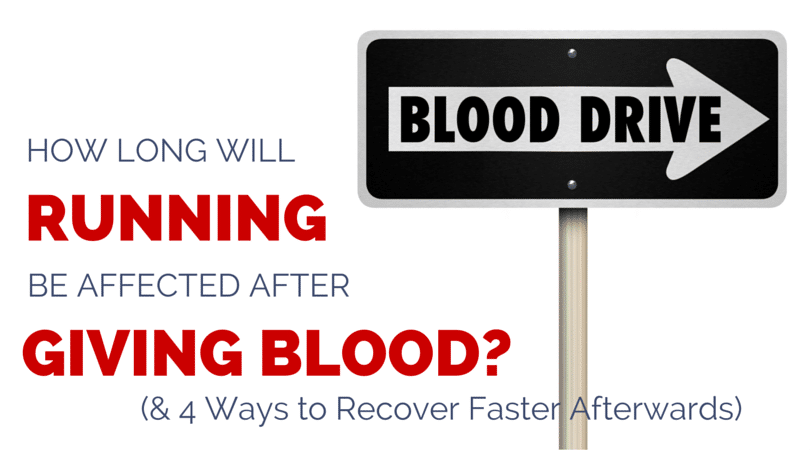 How Long Will Running Be Affected After Donating Blood?