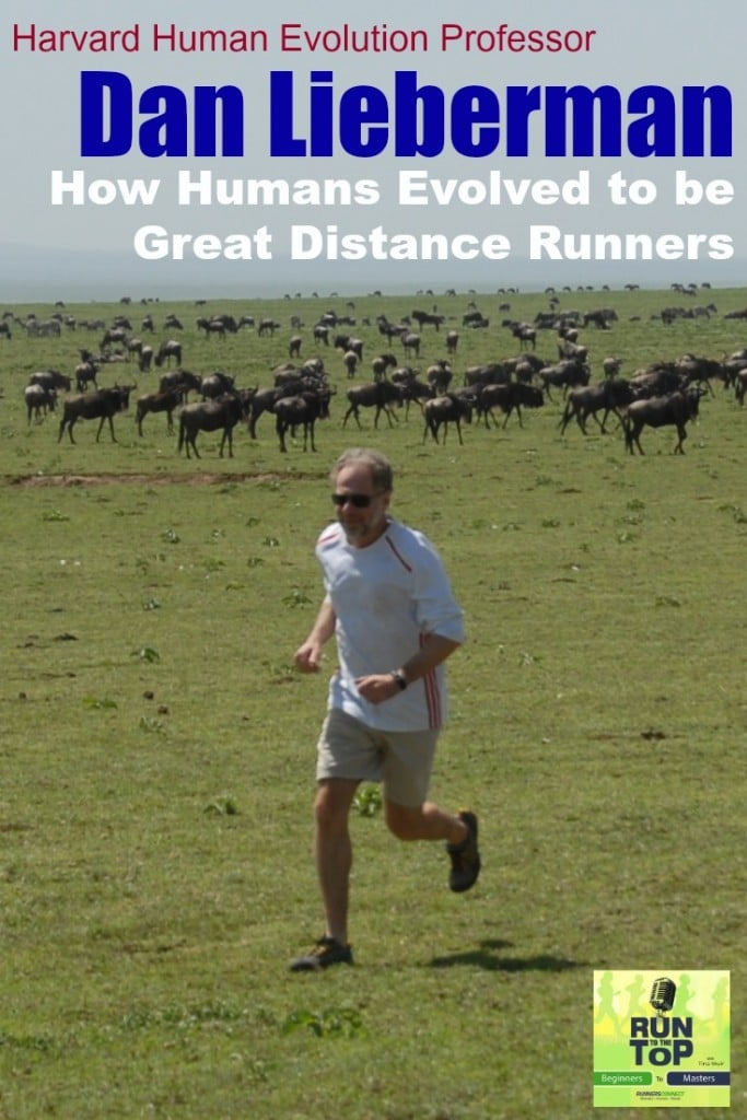 How Humans Evolved to be Great Distance Runners Dan LiebermanPIN