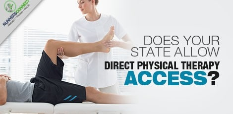 With some injuries you know you will need physical therapy to get back to running, but does your state allow direct access to bypass your physician?