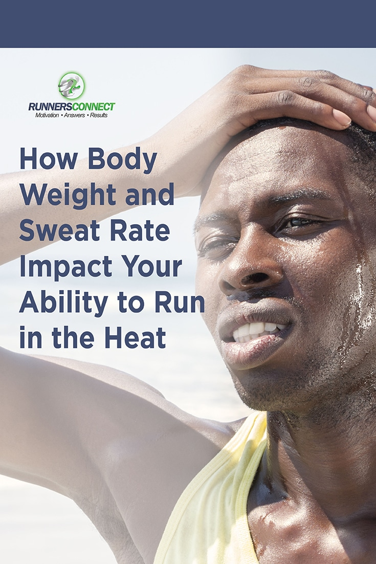 Do any of the differences between men and women impact running in the heat? How can all runners can use to this to their advantage to run fast all summer?