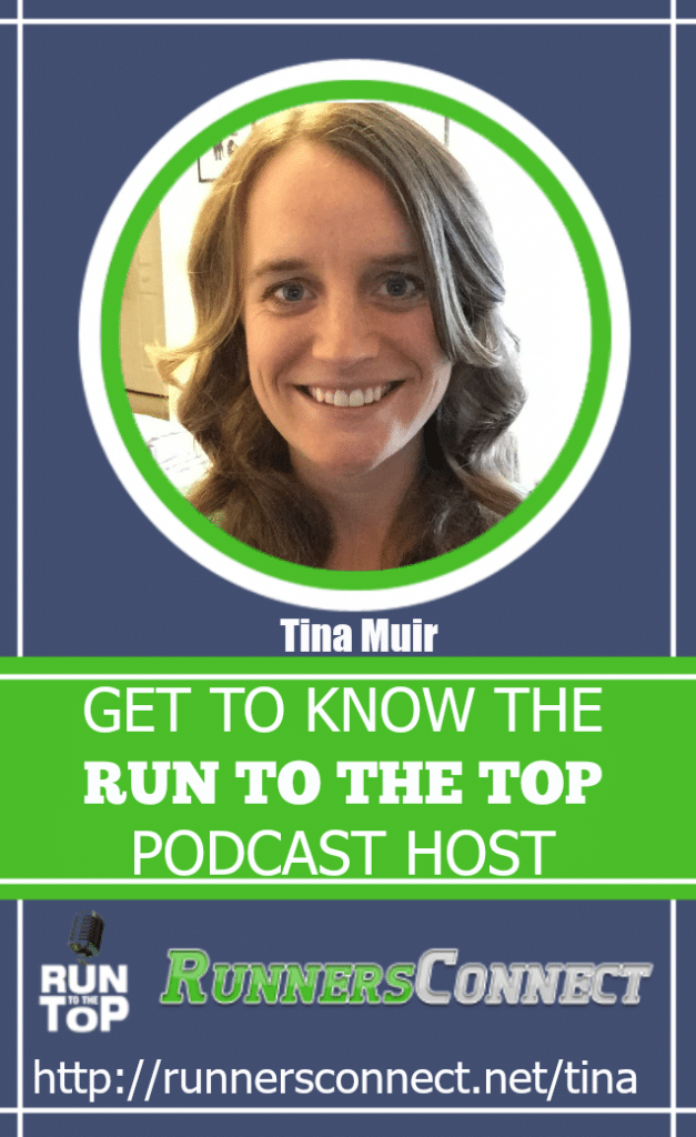 Listen to the Run to the Top Podcast by Runners Connect? This is a special edition episode with elite runner Tina Muir. Learn the story behind why she moved to the US to pursue her Olympic Running Dream. Tina is down to earth, and shows that elites are just like us! A must listen!