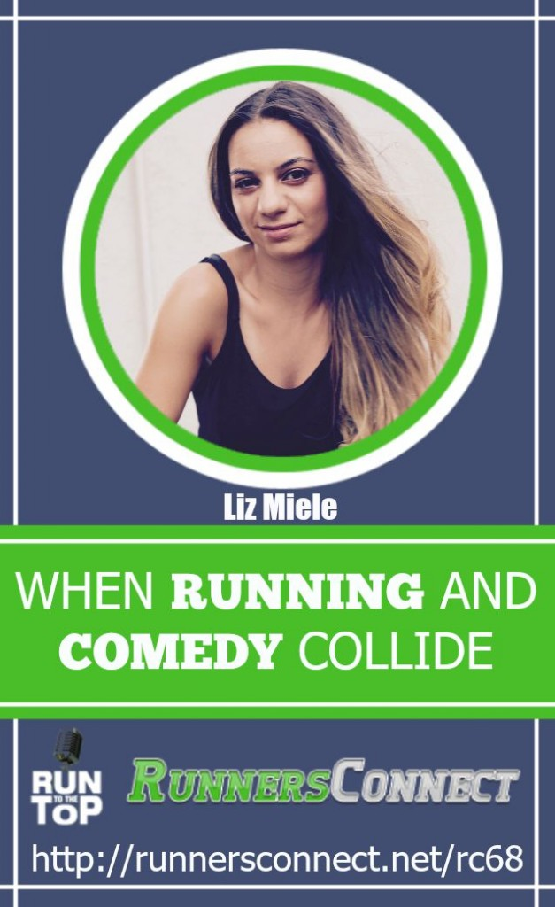 Comedian Liz Miele talks about running on the Run to the Top podcast. Discussing why 2-pack is her word of the year, persistence, especially if you are not good at running right away, and how going for a run can be what we all need to find solutions.