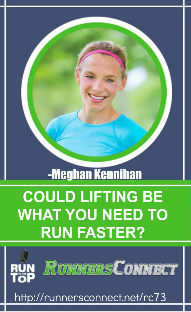 Runners fear heavy lifting will cause weight gain and bulkiness, which slows them down. Meghan Kennihan explains why lifting will not only help you run faster, but prevent injuries. Change the way you look at lifting!