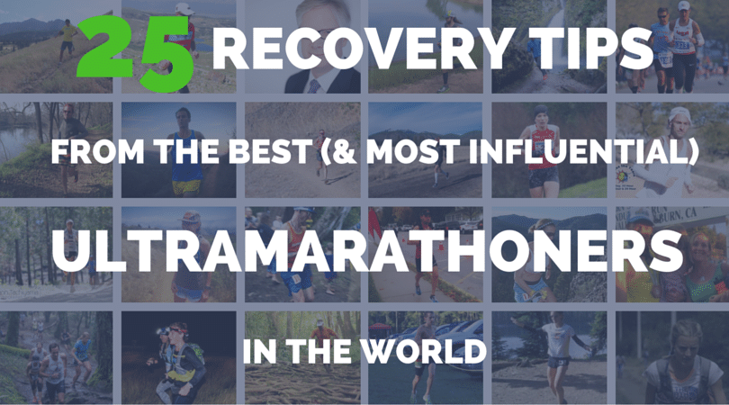 25 Recovery Tips from the Best Ultramarathoners in the World