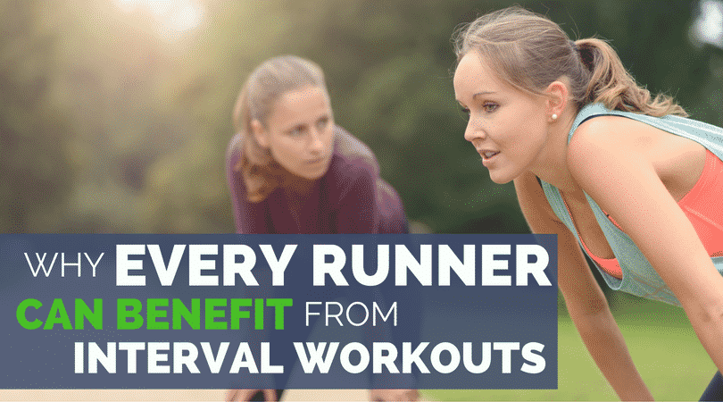 Why Every Runner Can Benefit from Interval Workouts