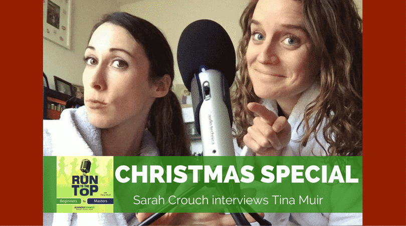 Run to the Top Christmas Special- Interview with Tina Muir