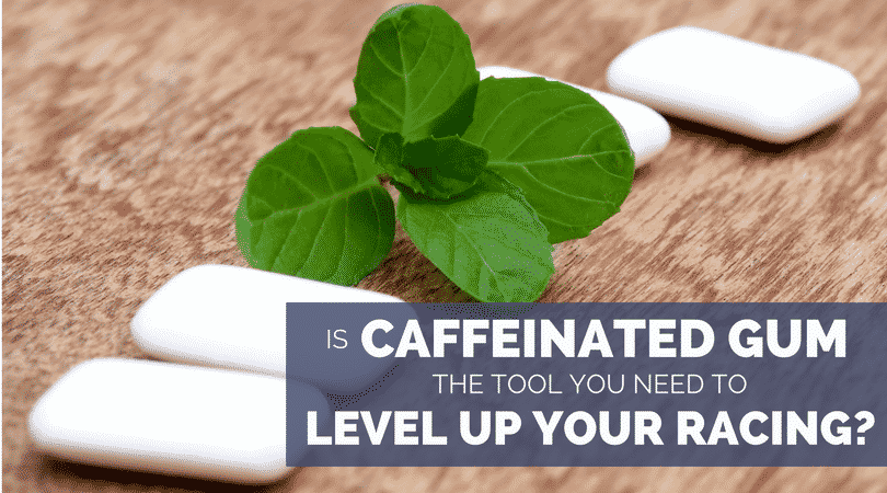 Is Caffeinated Gum the Tool You Need to Level Up Your