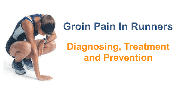 Groin Pain In Runners: Diagnosing, Treatment and Prevention ...