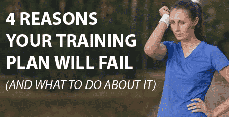 4 Reasons Your Training Plan Will Fail